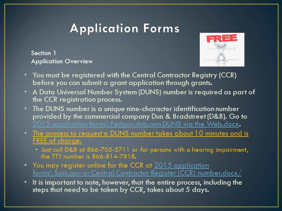 Application Forms Section 1. Application Overview.