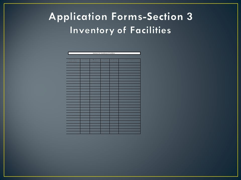 Application Forms-Section 3 Inventory of Facilities