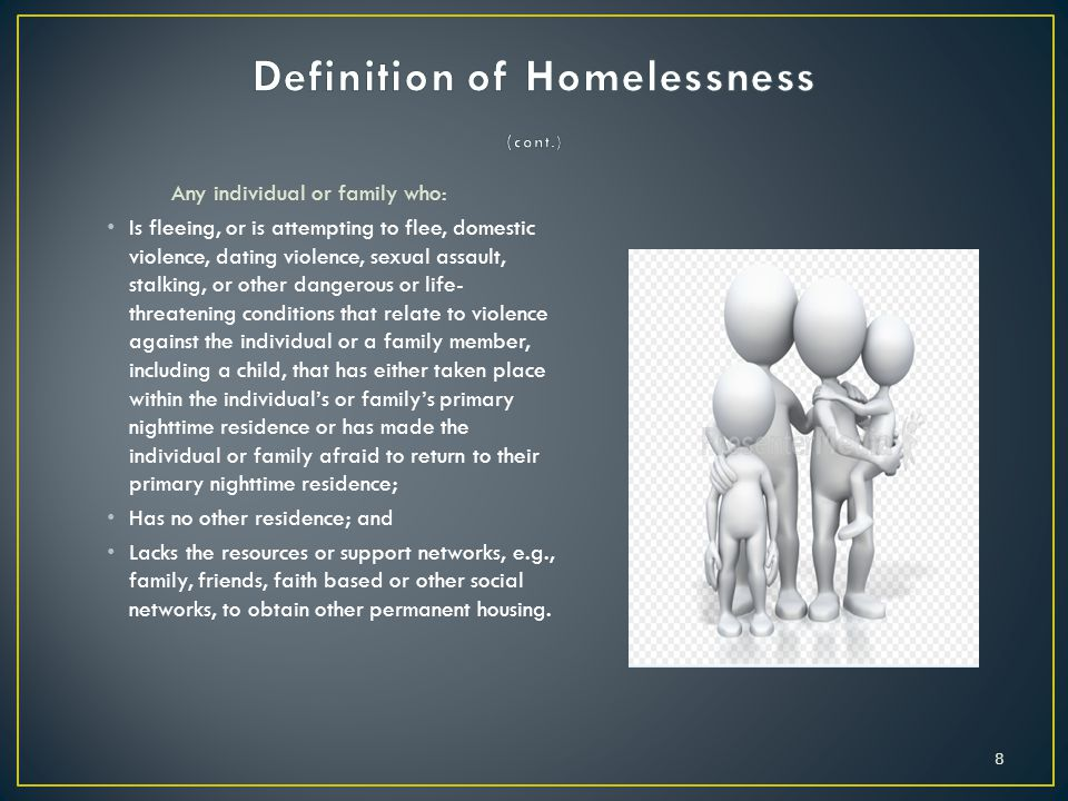 Definition of Homelessness (cont.)