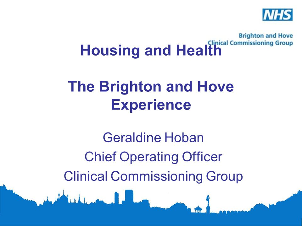 Housing and Health The Brighton and Hove Experience