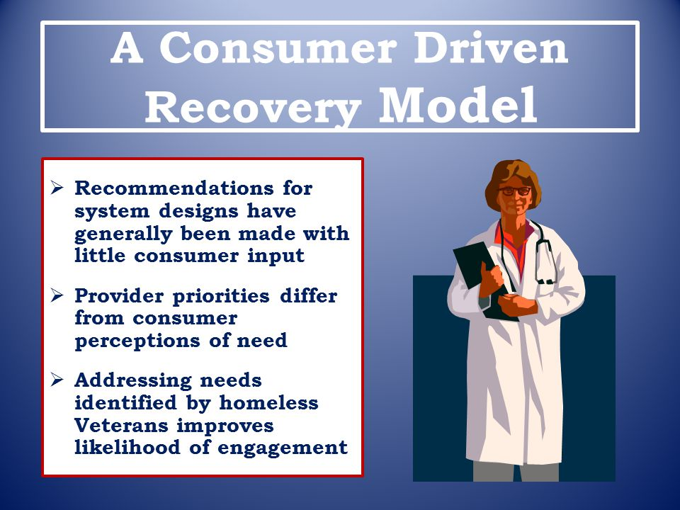 A Consumer Driven Recovery Model