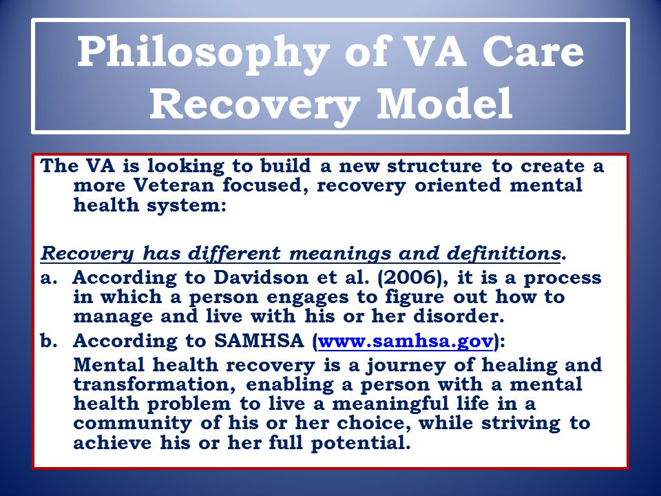 Philosophy of VA Care Recovery Model