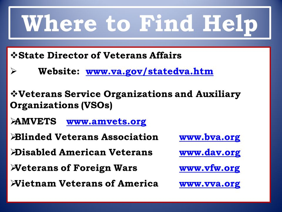 Where to Find Help State Director of Veterans Affairs