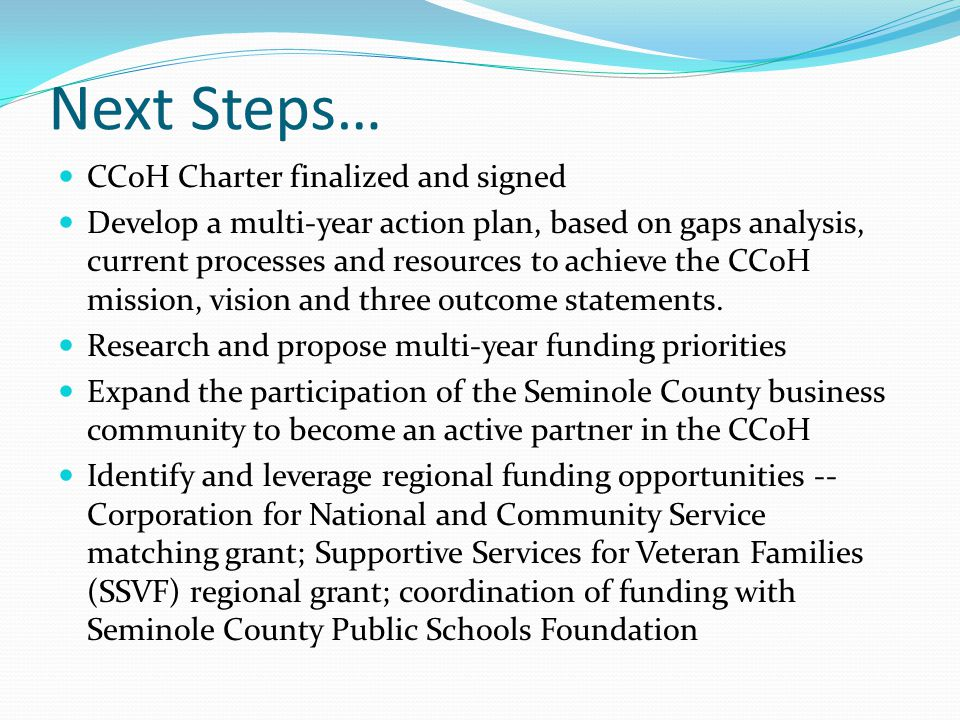 Next Steps… CCoH Charter finalized and signed