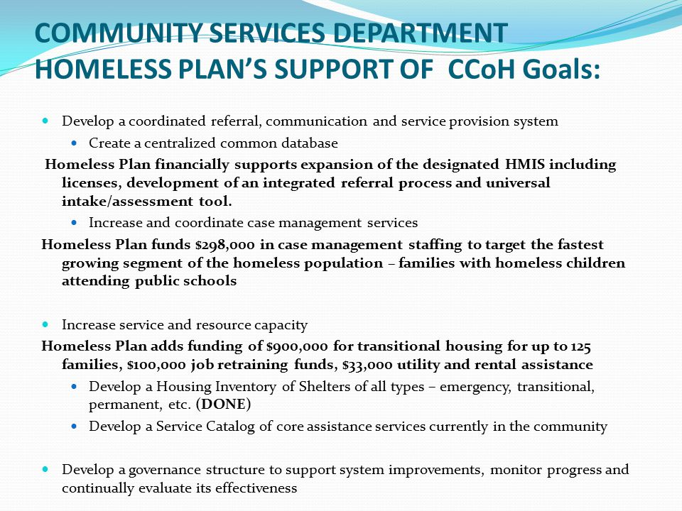 COMMUNITY SERVICES DEPARTMENT HOMELESS PLAN'S SUPPORT OF CCoH Goals: