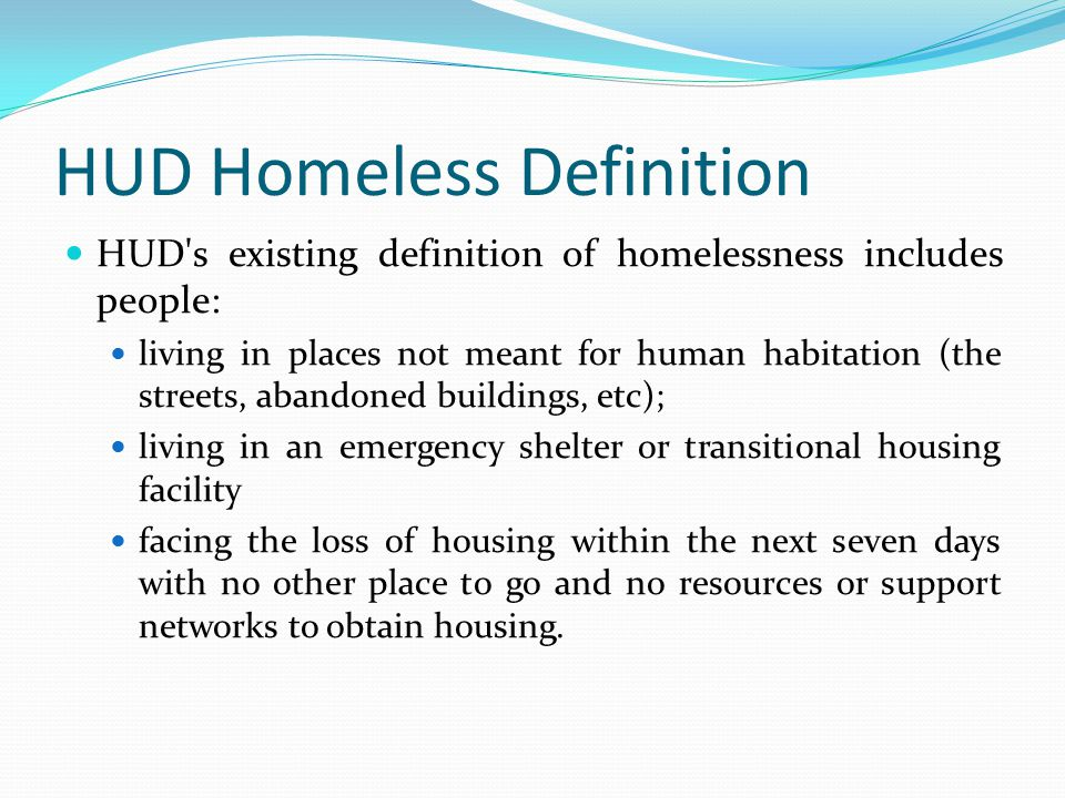 HUD Homeless Definition