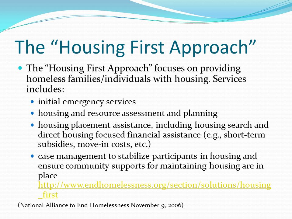 The Housing First Approach
