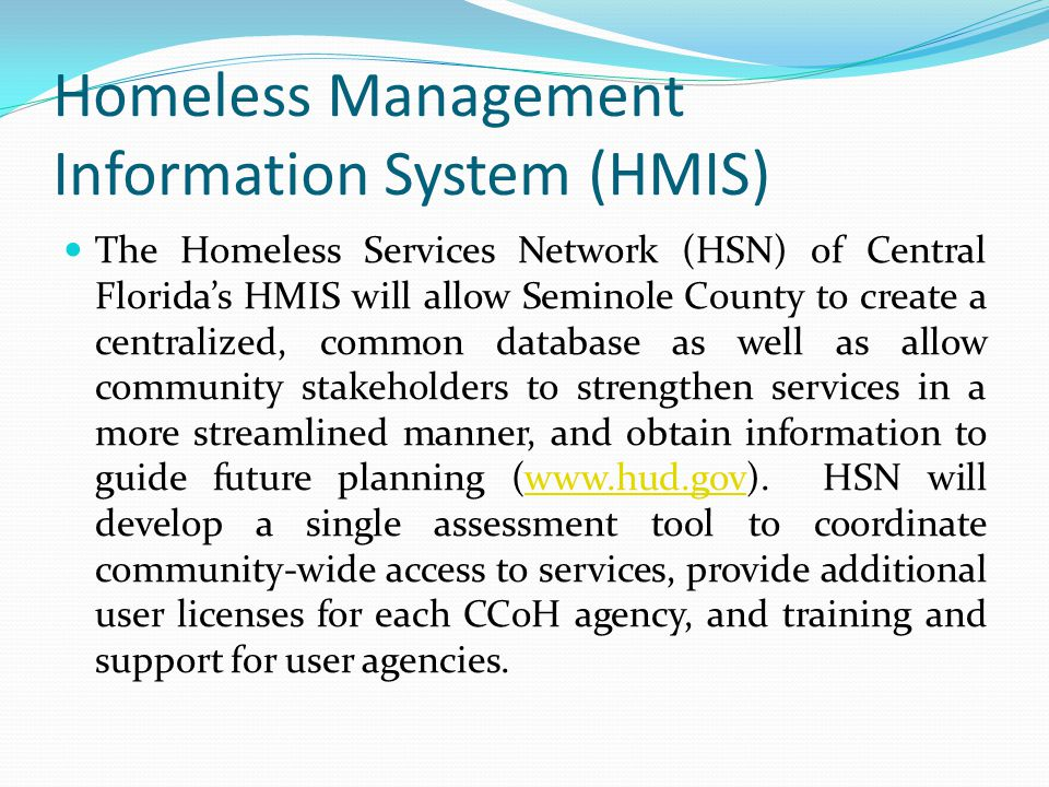 Homeless Management Information System (HMIS)