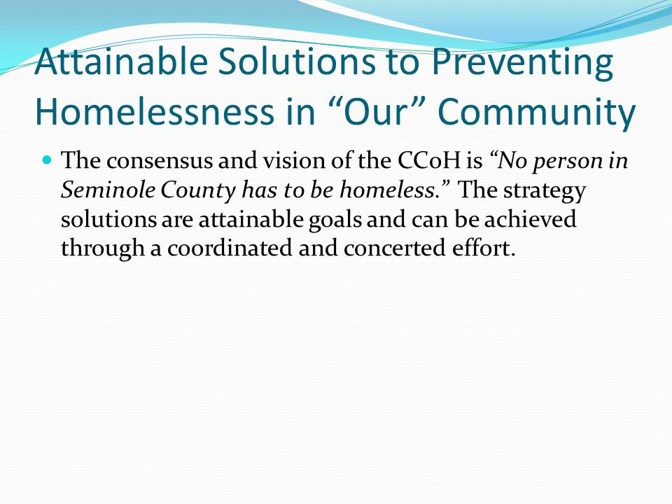 Attainable Solutions to Preventing Homelessness in Our Community