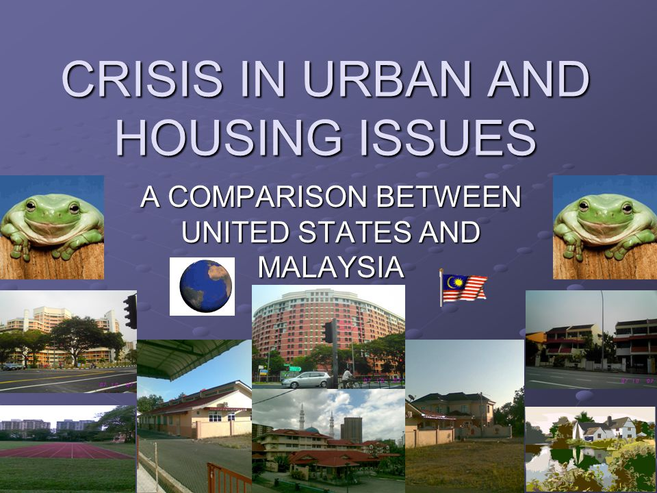 CRISIS IN URBAN AND HOUSING ISSUES