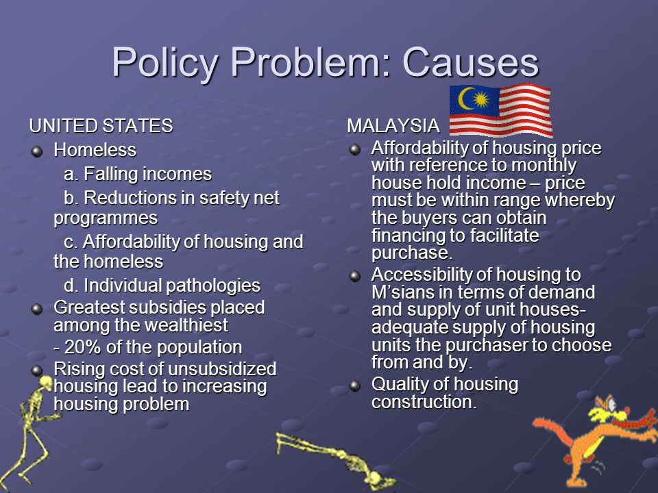 Policy Problem: Causes
