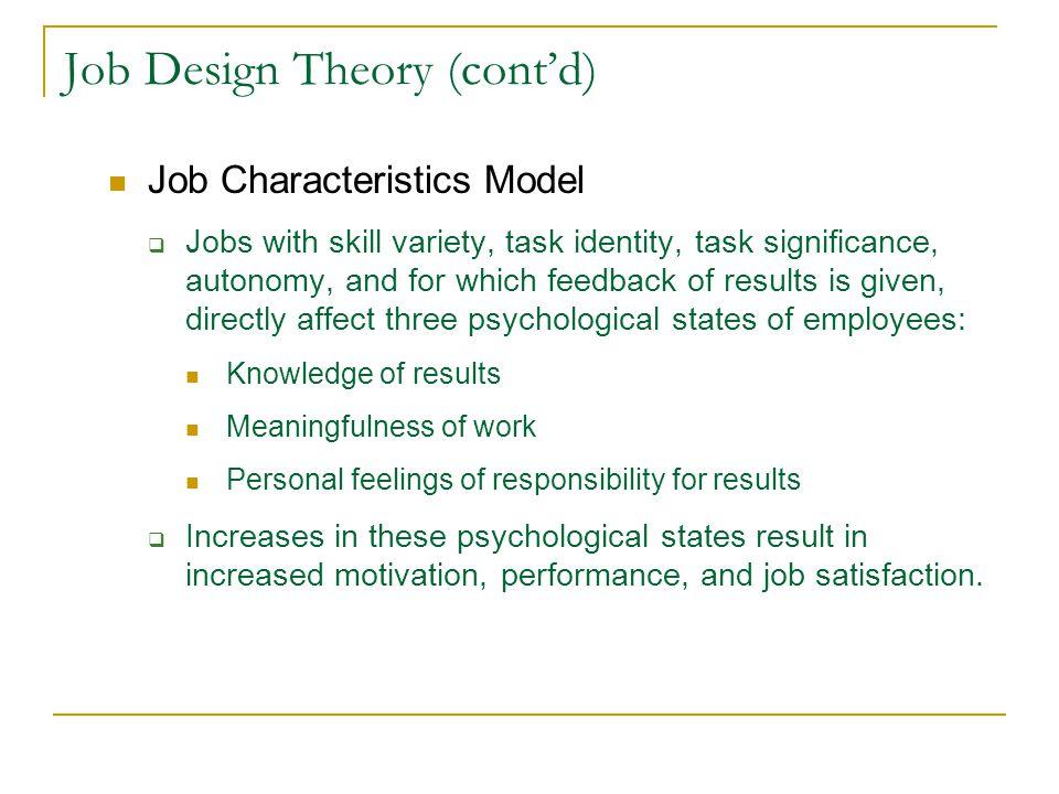 Job Design Theory (cont'd)