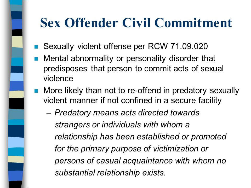 Sex Offender Civil Commitment