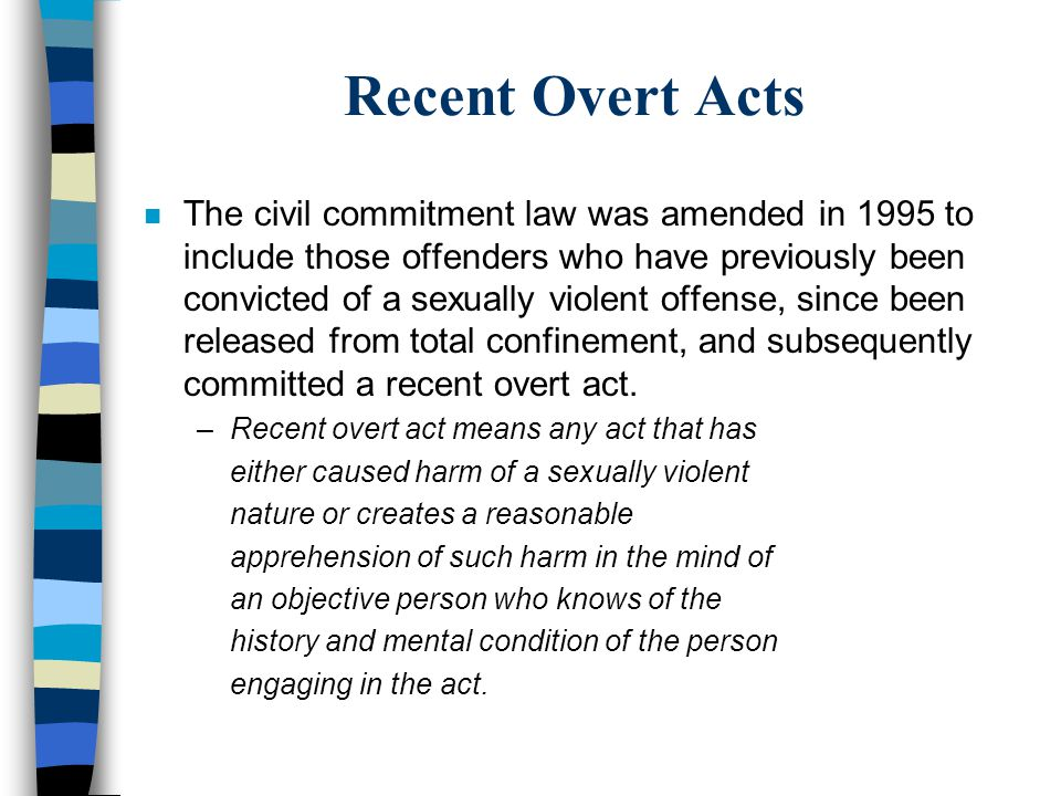 Recent Overt Acts