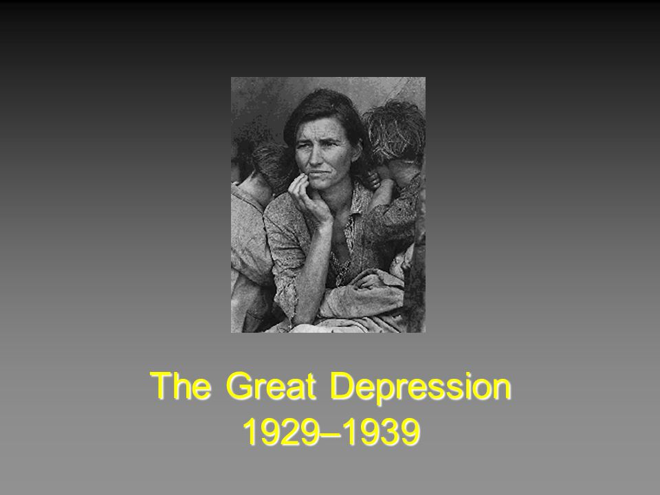 The Great Depression 1929–1939