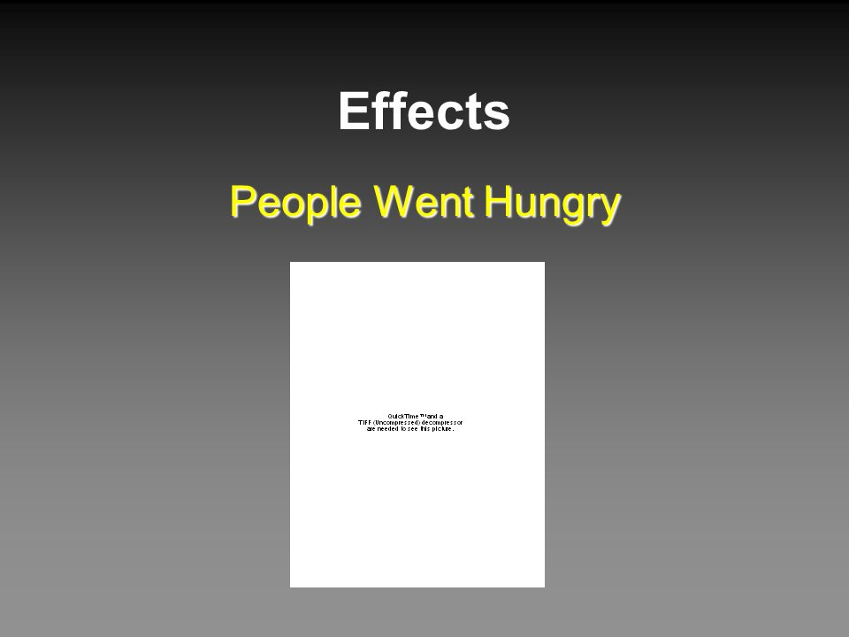 Effects People Went Hungry