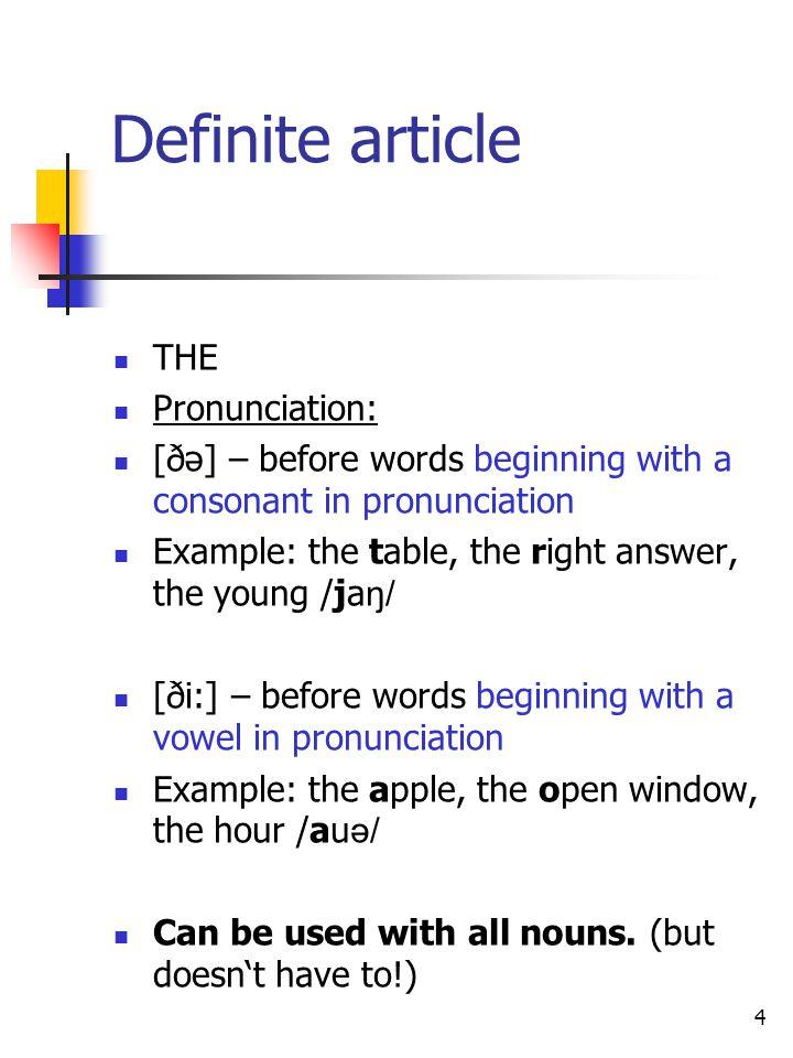 Definite article THE Pronunciation: