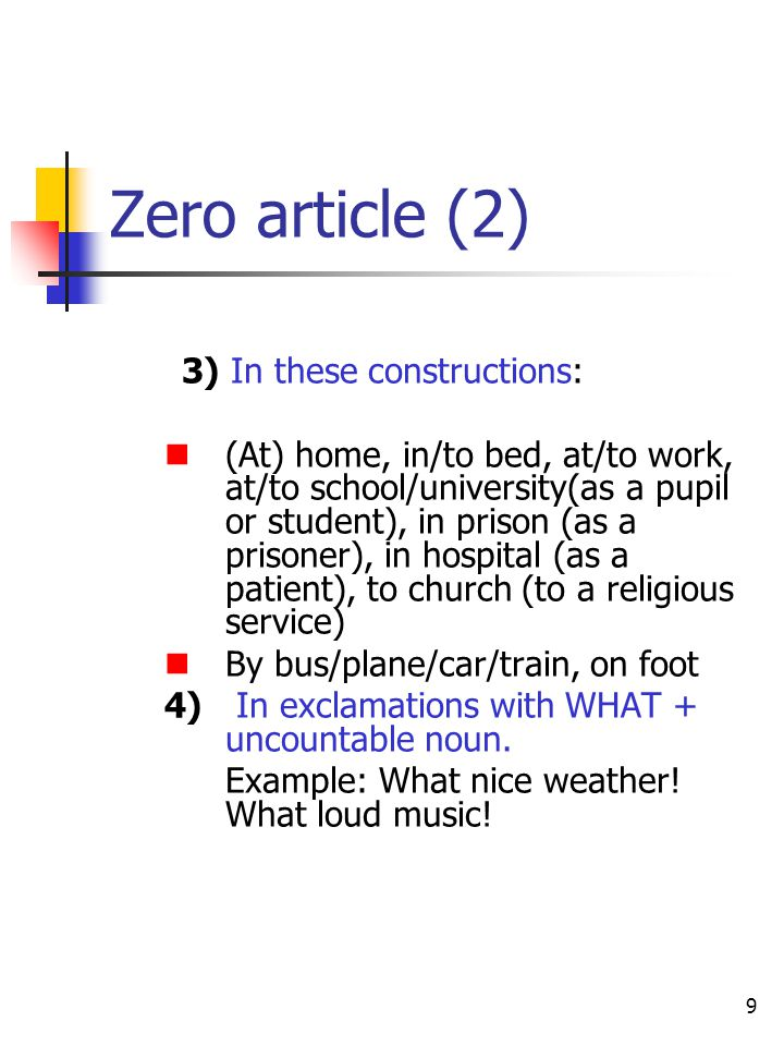 Zero article (2) 3) In these constructions: