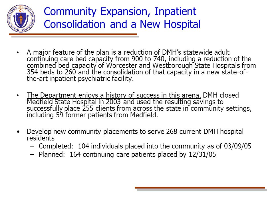 Community Expansion, Inpatient Consolidation and a New Hospital