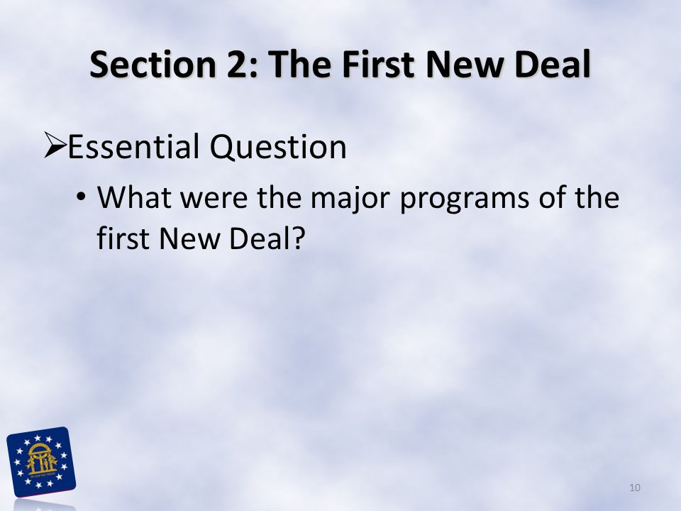 Section 2: The First New Deal