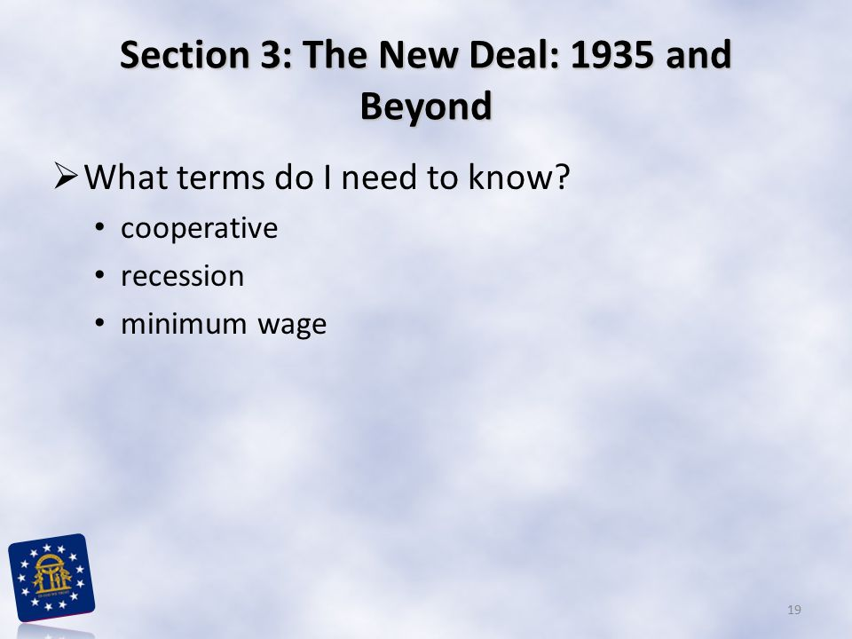 Section 3: The New Deal: 1935 and Beyond
