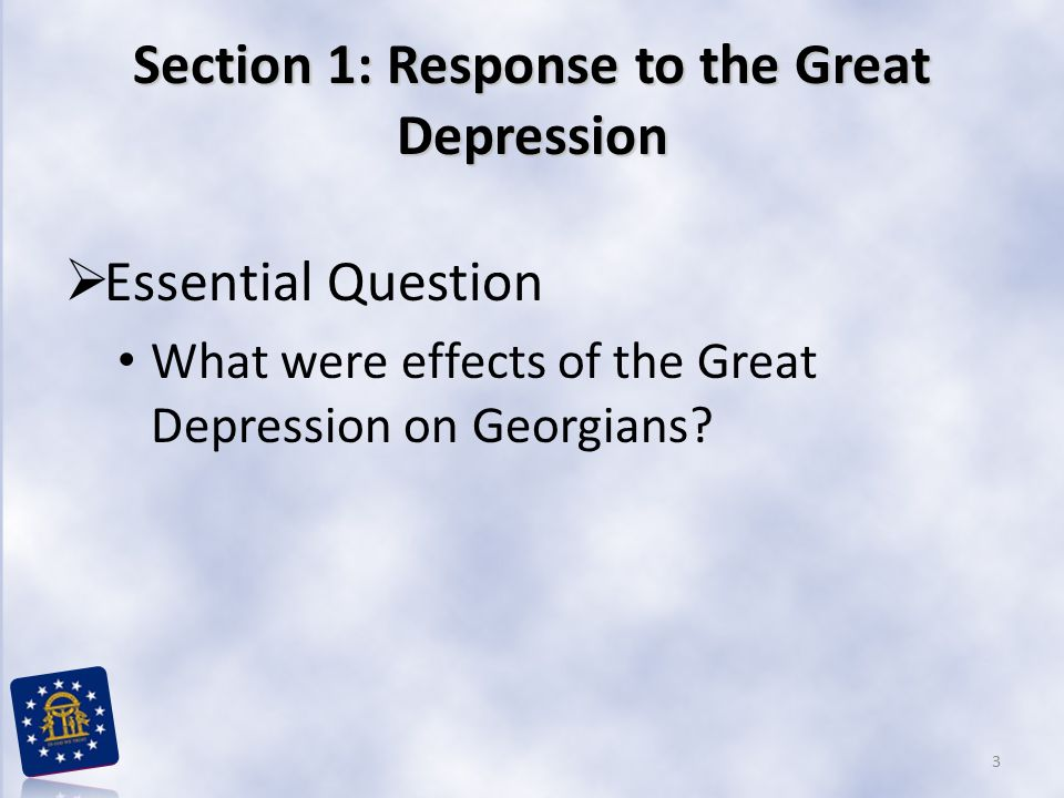 Section 1: Response to the Great Depression