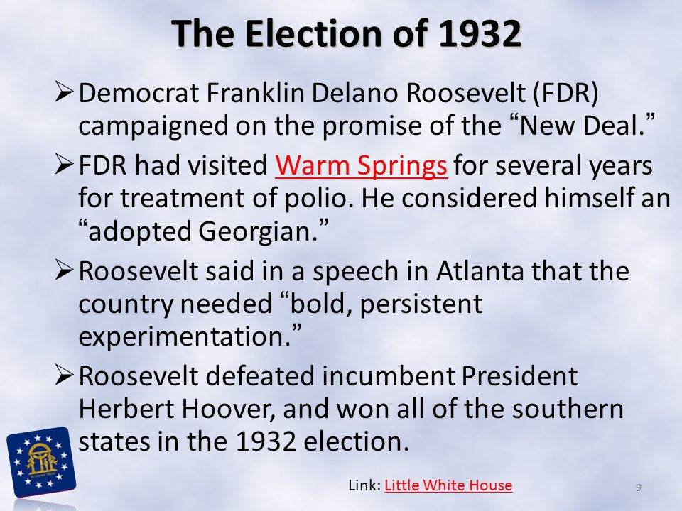 The Election of 1932 Democrat Franklin Delano Roosevelt (FDR) campaigned on the promise of the New Deal.