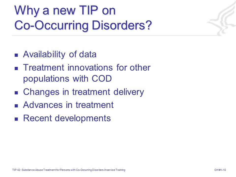 Why a new TIP on Co-Occurring Disorders