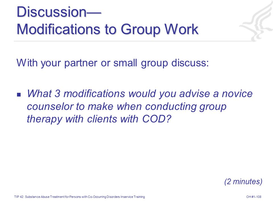 Discussion— Modifications to Group Work