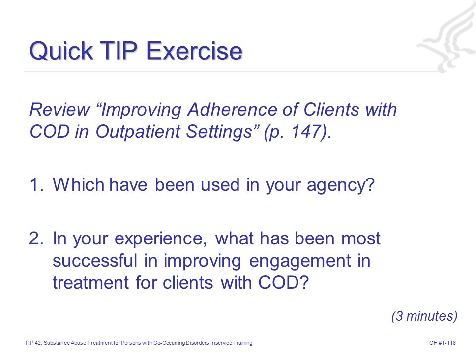 Quick TIP Exercise Review Improving Adherence of Clients with COD in Outpatient Settings (p. 147).