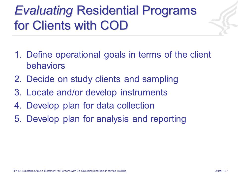 Evaluating Residential Programs for Clients with COD