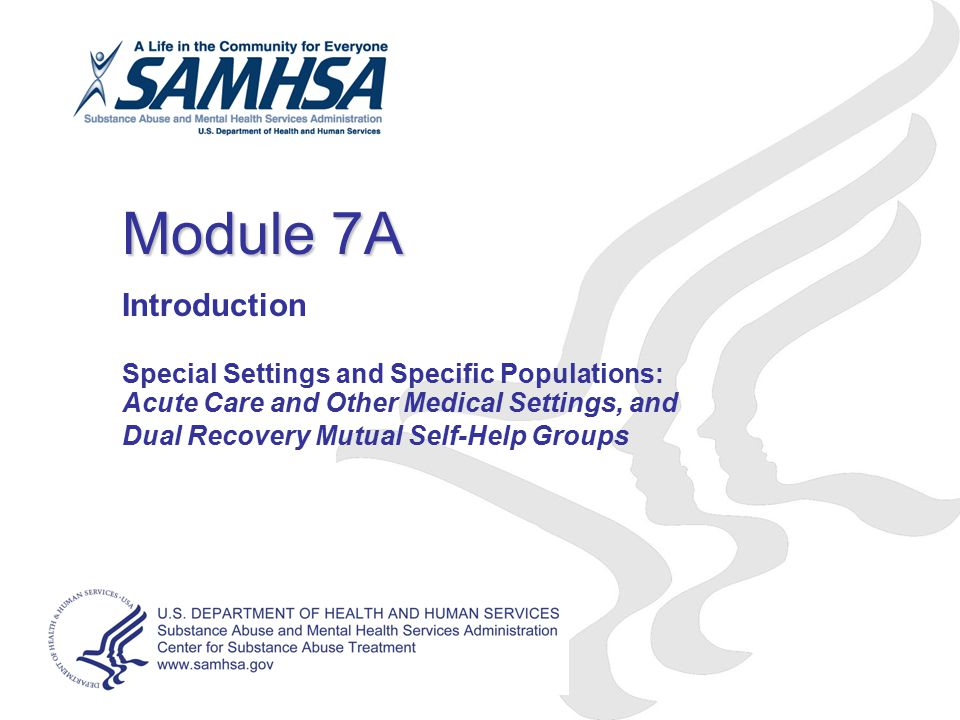 Module 7A Introduction Special Settings and Specific Populations: