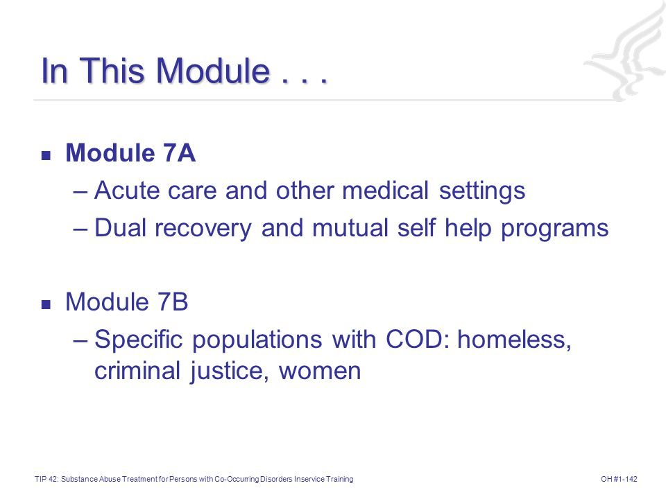 In This Module . . . Module 7A Acute care and other medical settings