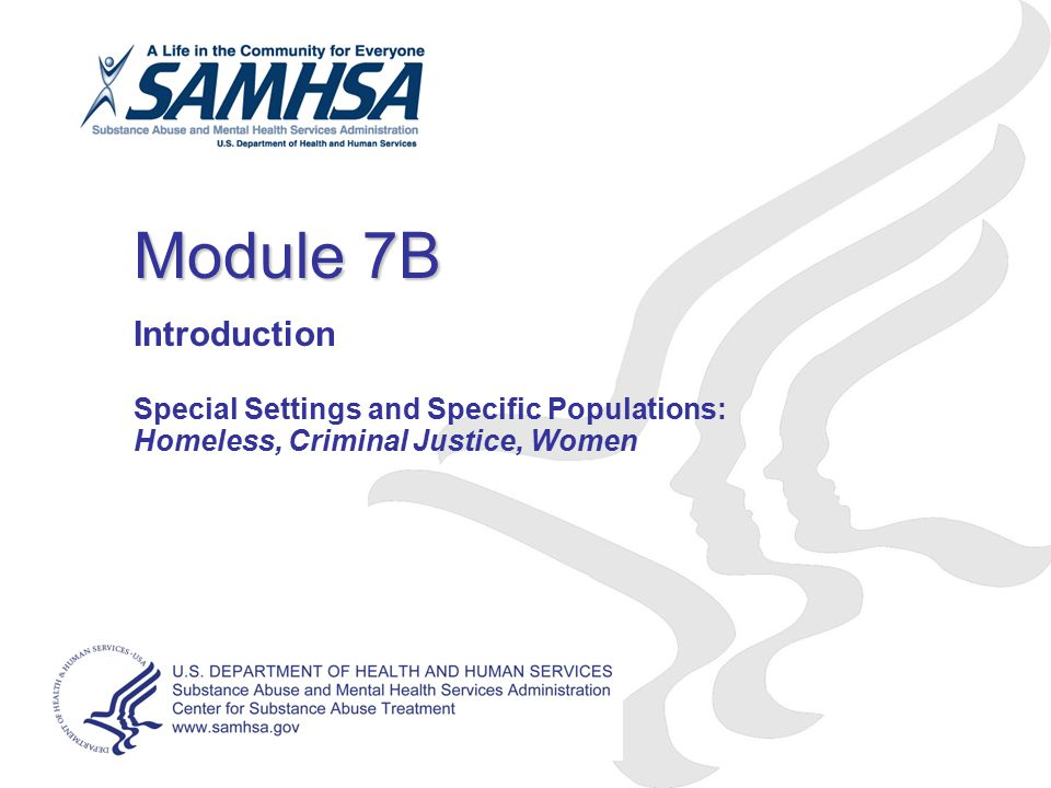 Module 7B Introduction Special Settings and Specific Populations: