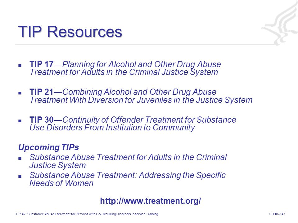 TIP Resources TIP 17—Planning for Alcohol and Other Drug Abuse Treatment for Adults in the Criminal Justice System.
