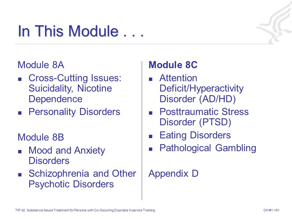 In This Module . . . Module 8A. Cross-Cutting Issues: Suicidality, Nicotine Dependence. Personality Disorders.