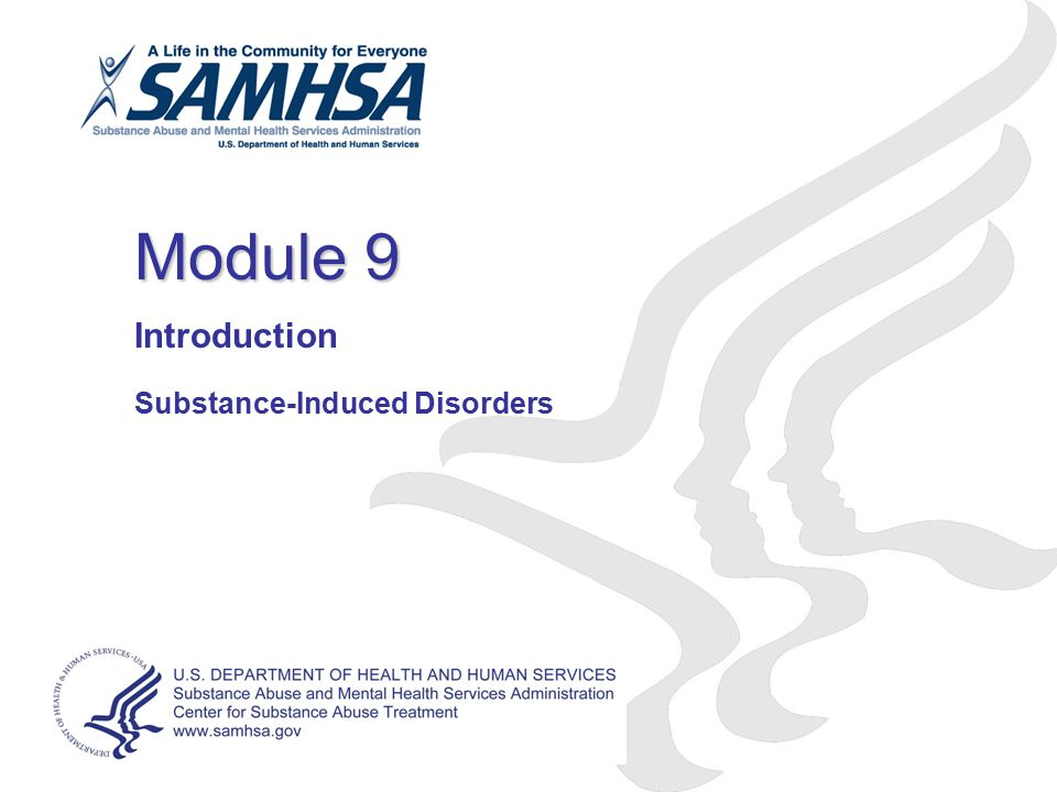 Introduction Substance-Induced Disorders