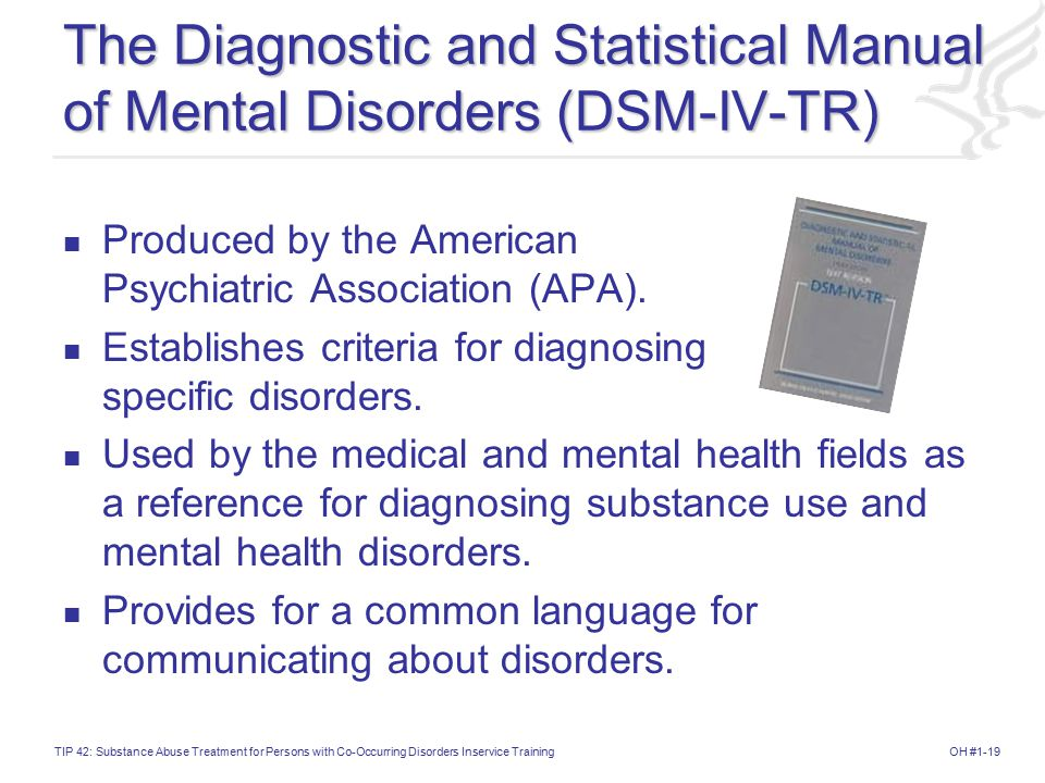 The Diagnostic and Statistical Manual of Mental Disorders (DSM-IV-TR)
