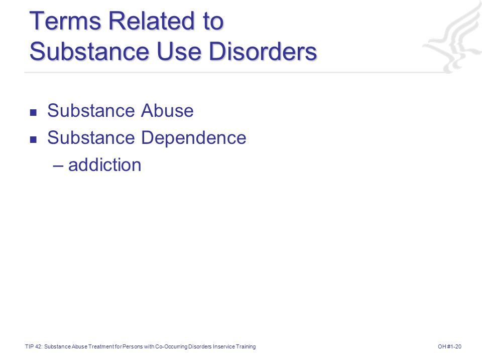 Terms Related to Substance Use Disorders