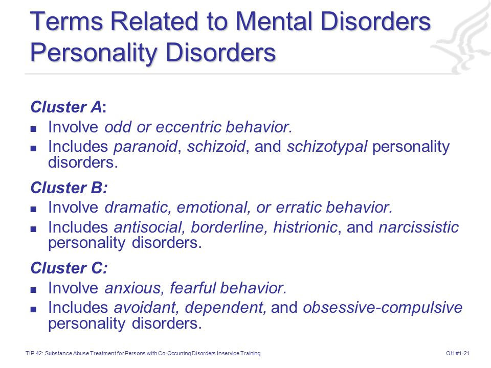 Terms Related to Mental Disorders Personality Disorders