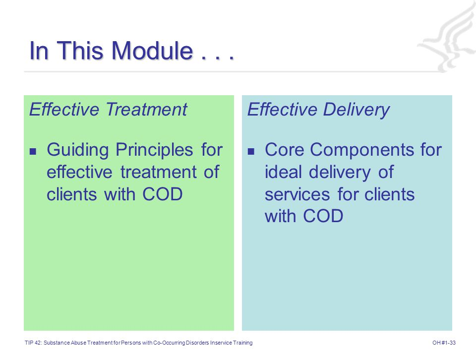 In This Module . . . Effective Treatment