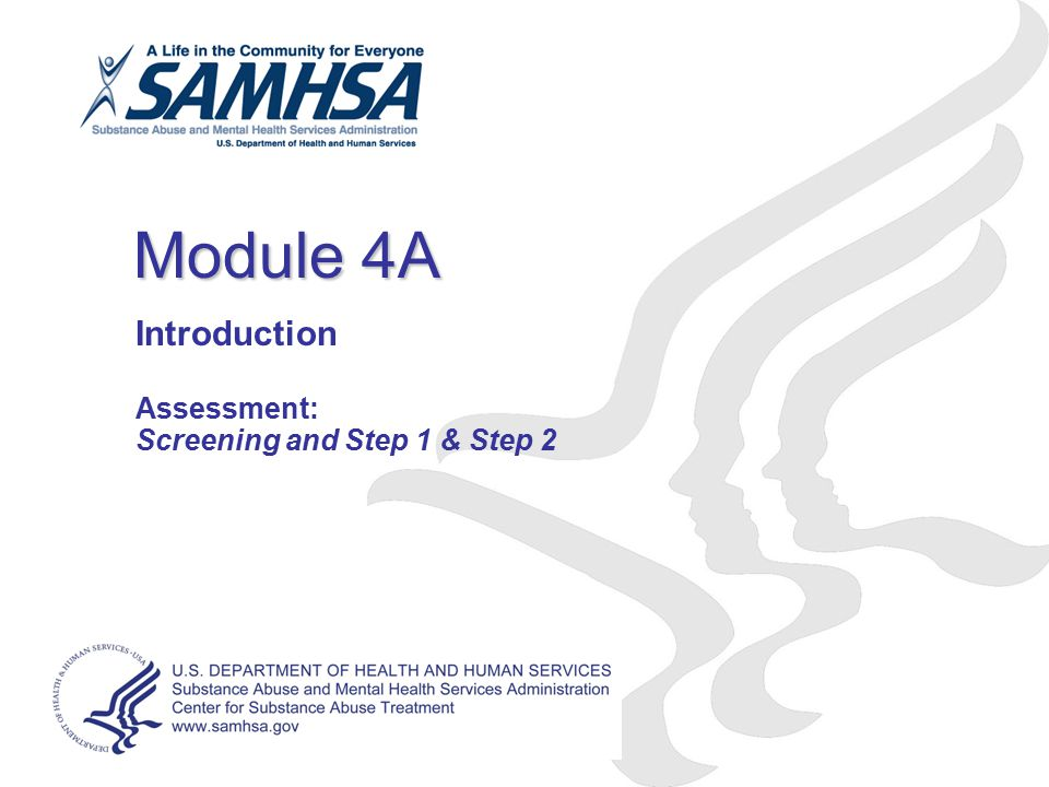 Introduction Assessment: Screening and Step 1 & Step 2