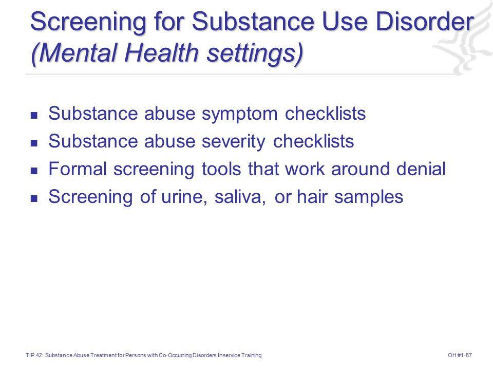 Screening for Substance Use Disorder (Mental Health settings)