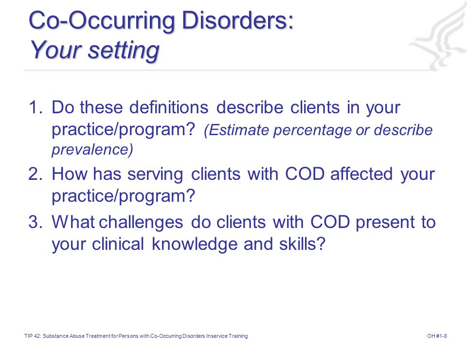Co-Occurring Disorders: Your setting