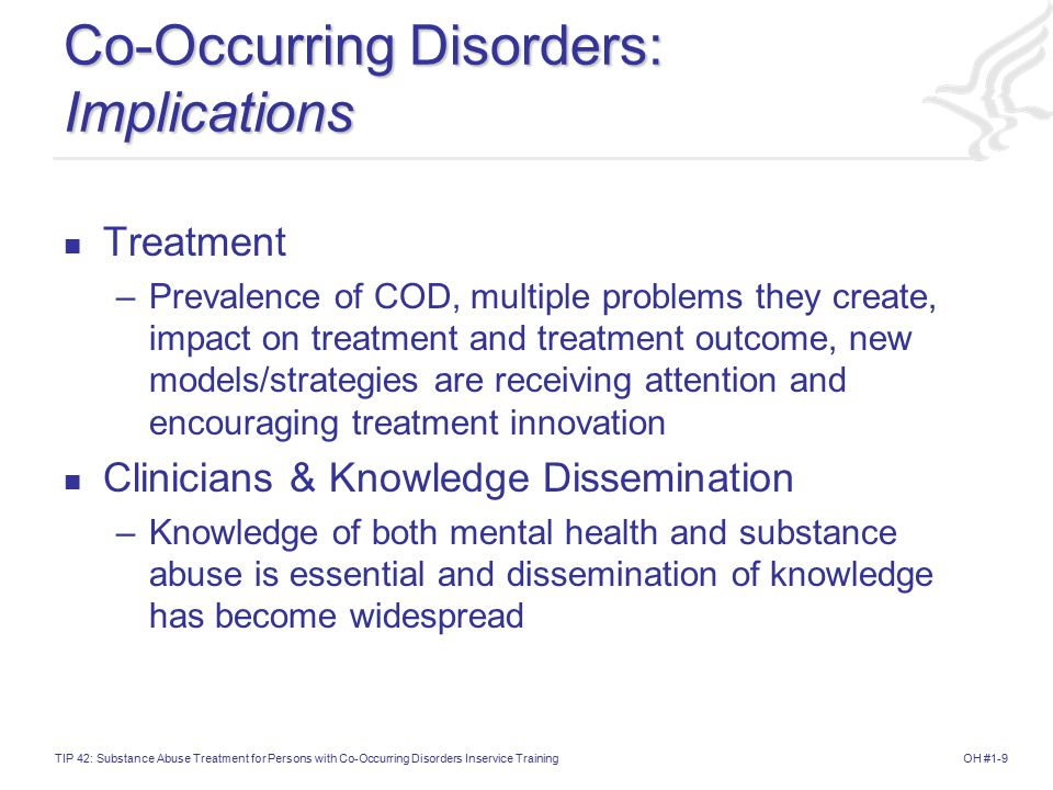 Co-Occurring Disorders: Implications