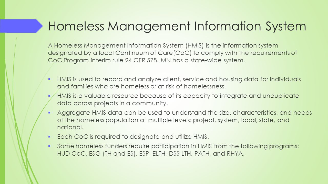 Homeless Management Information System