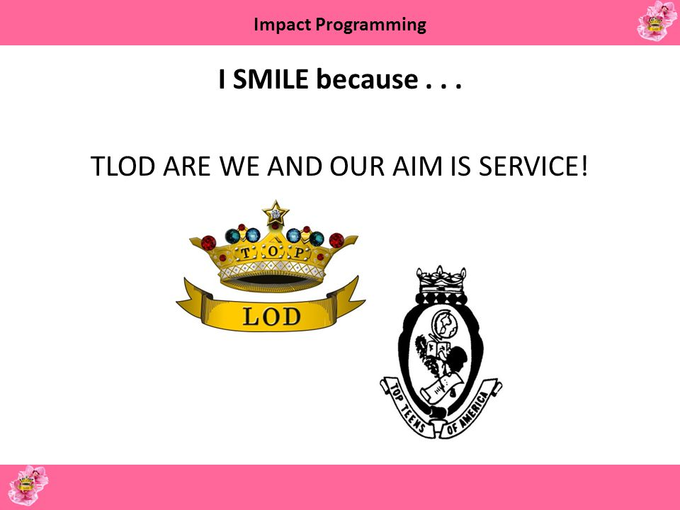 TLOD ARE WE AND OUR AIM IS SERVICE!