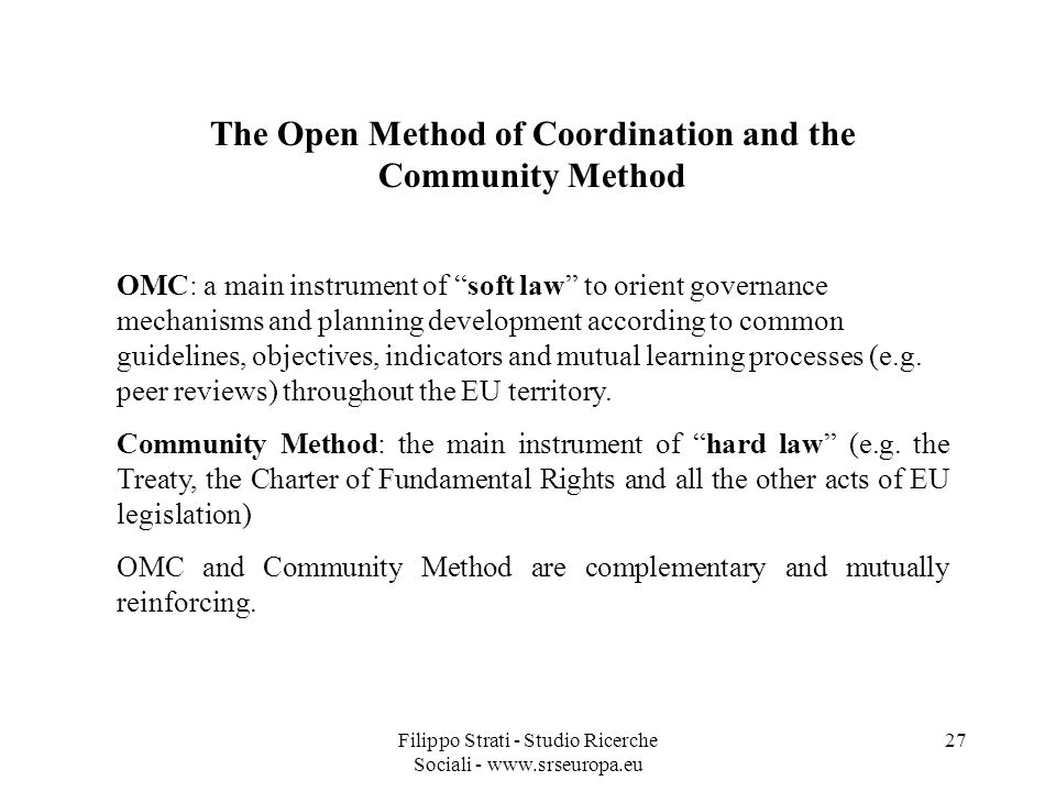 The Open Method of Coordination and the Community Method