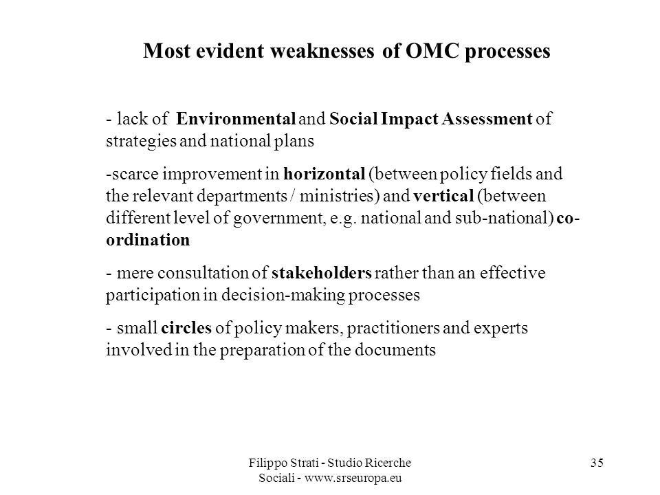 Most evident weaknesses of OMC processes
