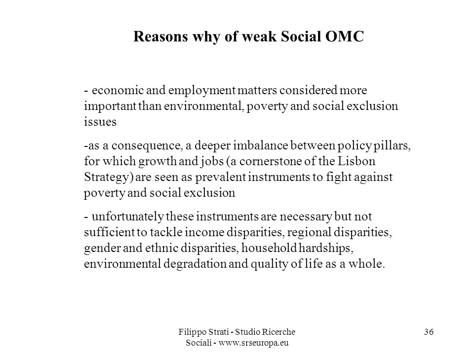 Reasons why of weak Social OMC